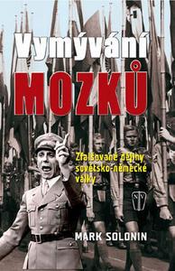 Obrázok Vymývání mozků Zfalšované dějiny sovětsko-německé války