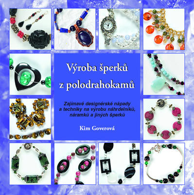 Výroba šperků z polodrahokamů