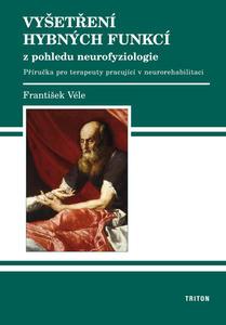 Obrázok Vyšetření hybných funkcí z pohledu neurofyziologie