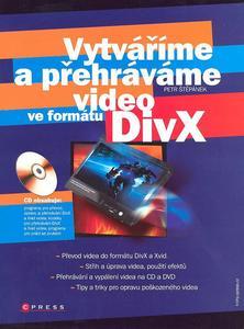 Obrázok Vytváříme a přehráváme video ve formátu DivX
