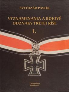 Obrázok Vyznamenania a bojové odznaky Tretej ríše 1.