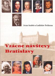 Obrázok Vzácne návštevy Bratislavy