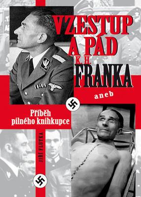 Obrázok Vzestup a pád K.H.Franka