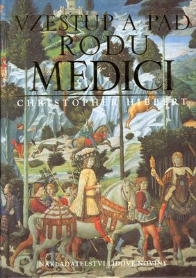 Obrázok Vzestup a pád rodu Medici