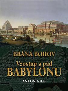 Obrázok Vzostup a pád Babylonu