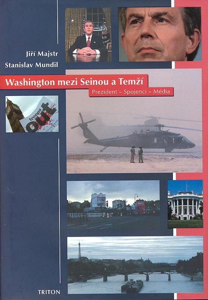 Washington mezi Seinou a Temží - Stanislav Mundil, Jiří Majstr
