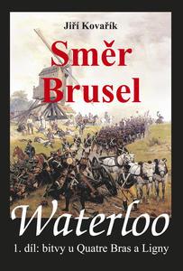 Obrázok Waterloo Směr Brusel