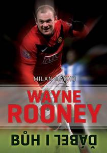 Obrázok Wayne Rooney Bůh i ďábel