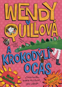 Obrázok Wendy Quillová a krokodýlí ocas
