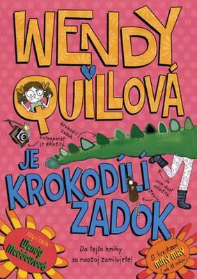 Obrázok Wendy Quillová je krokodílí zadok