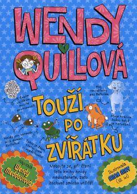 Obrázok Wendy Quillová touží po zvířátku