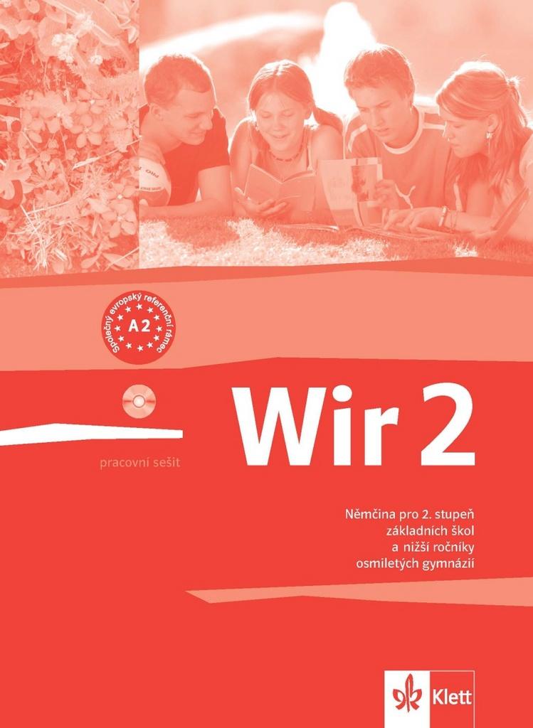 Wir 2 Pracovní sešit - Giorgio Motta