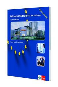 Obrázok Wirschaftsdeutsch fur Anfanger 1 - Grundstufe Lehr-Arbeitsbuch