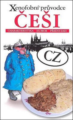 Xenofobní průvodce Češi