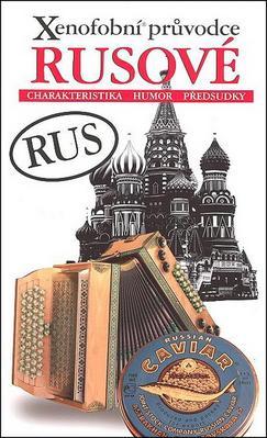 Xenofobní průvodce Rusové