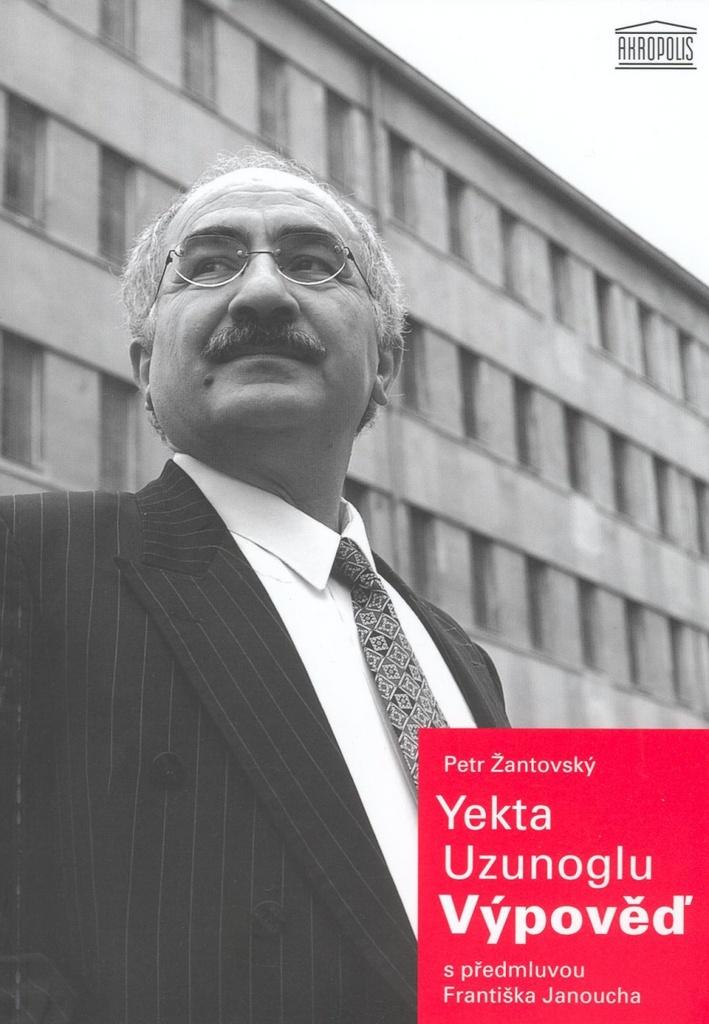 Yekta Uzunoglu: Výpověď - Doc. Mgr. Petr Žantovský PhD.