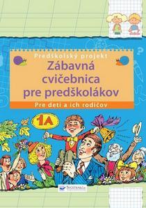 Obrázok Zábavná cvičebnica pre predškolákov