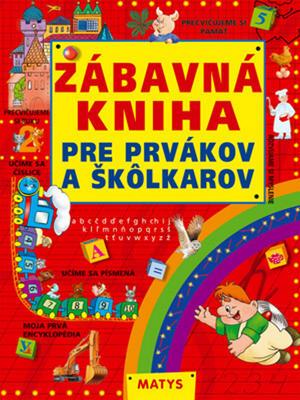 Obrázok Zábavná kniha pre prvákov a škôlkárov
