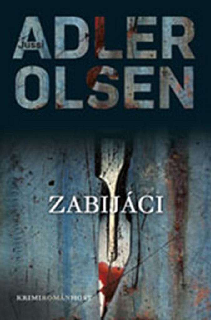 Zabijáci - Jussi Adler-Olsen