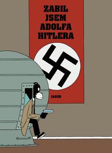 Obrázok Zabil jsem Adolfa Hitlera