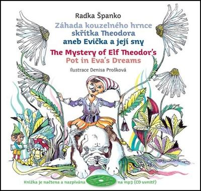 Obrázok Záhada kouzelného hrnce skřítka Theodora aneb Evička a její sny