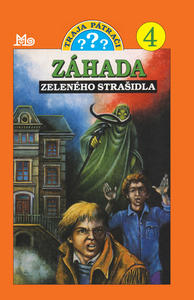 Obrázok Záhada zeleného strašidla (Traja pátrači 4)