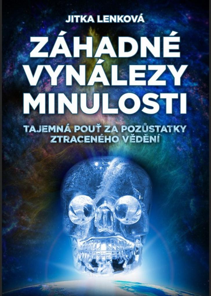 Záhadné vynálezy minulosti - Jitka Lenková