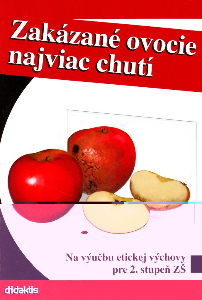 Zakázané ovocie najviac chutí - Kveta Slyšková