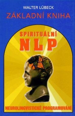 Obrázok Základní kniha spirituálního NLP