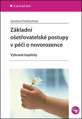 Obrázok Základní ošetřovatelské postupy v péči o novorozence