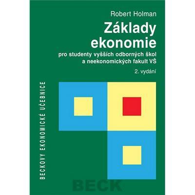 Základy ekonomie pro studenty vyšších odborných škol a neekonomických fakult VŠ