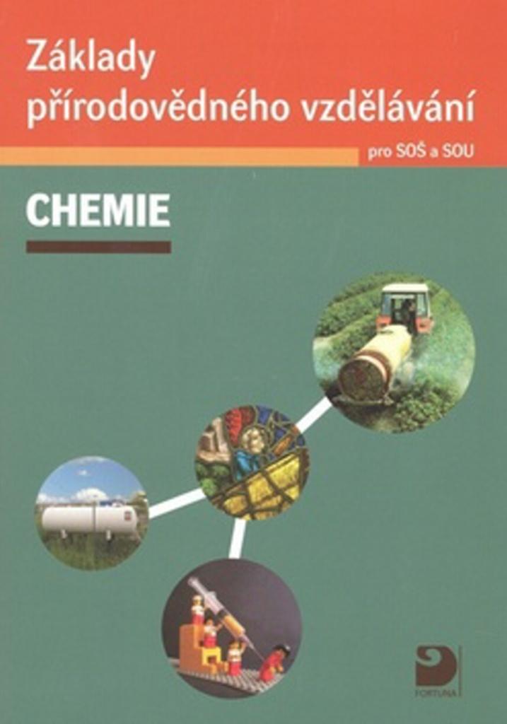 Základy přírodovědného vzdělávání CHEMIE pro SOŠ a SOU - Václav Pumpr