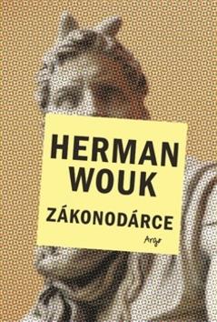 Zákonodárce - Herman Wouk