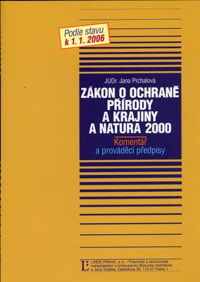 Zákon o ochranně přírody a krajiny a NATURA 2000