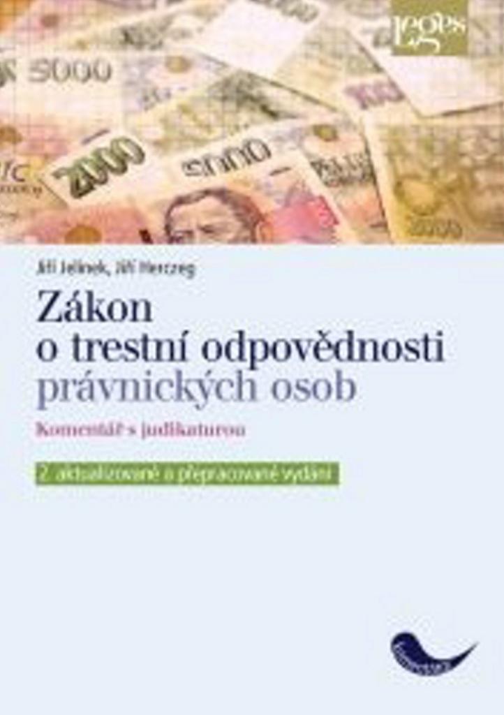 Zákon o trestní odpovědnosti právnických osob - Jiří Herczeg, Jiří Jelínek