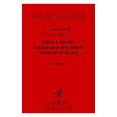 Zákon o úpadku a způsobu jeho řešení (insolventní zákon) Komentář