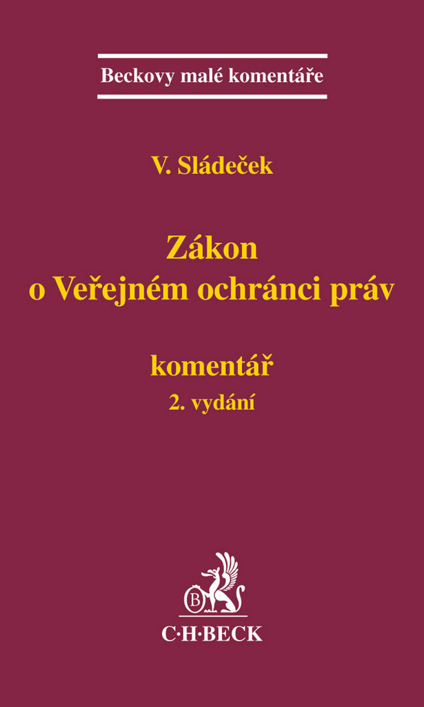 Zákon o veřejném ochránci práv. Komentář 2. vydání - Prof. JUDr. Vladimír Sládeček DrSc.