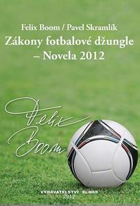 Obrázok Zákony fotbalové džungle - Novela 2012