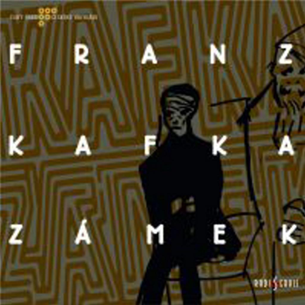 Zámek (CD) - Franz Kafka
