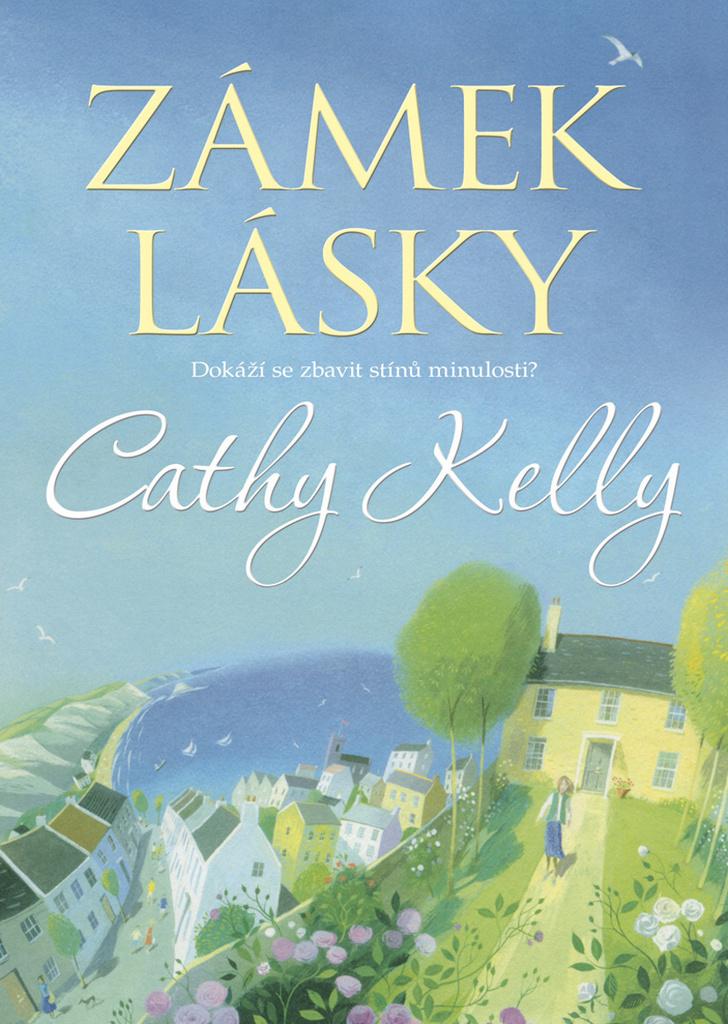 Zámek lásky - Cathy Kelly