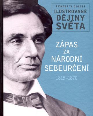 Obrázok Zápas za národní sebeurčení 1815-1870