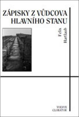 Obrázok Zápisky z Vůdcova Hlavního stanu