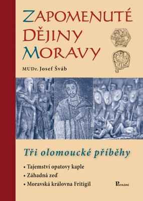 Obrázok Zapomenuté dějiny Moravy