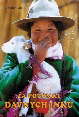 Obrázok Za potomky dávných Inků