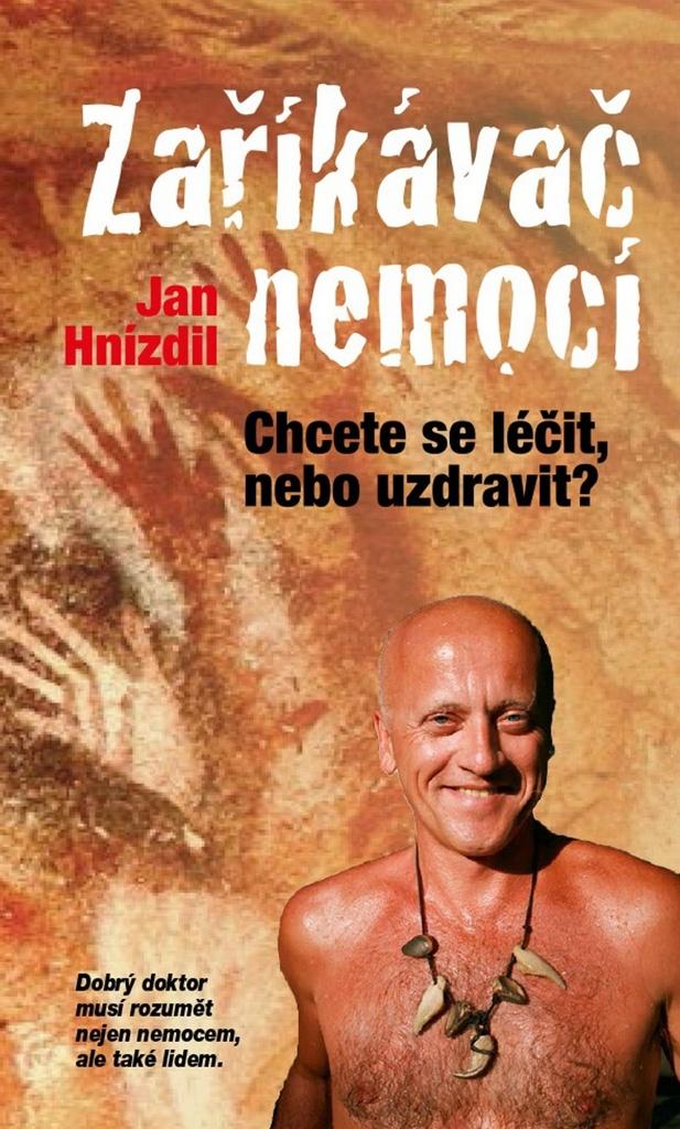 Zaříkávač nemocí - Jan Hnízdil