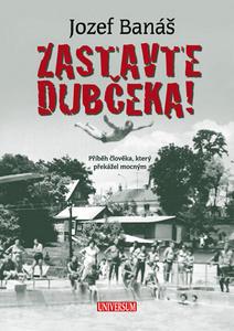Obrázok Zastavte Dubčeka!