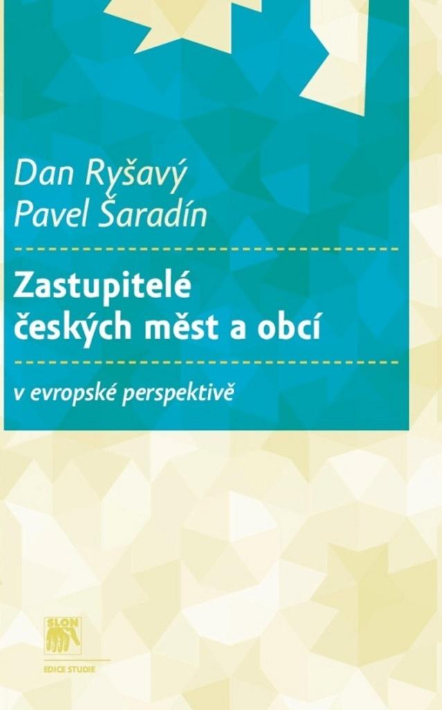 Zastupitelé českých měst a obcí - Pavel Šaradín, Dan Ryšavý
