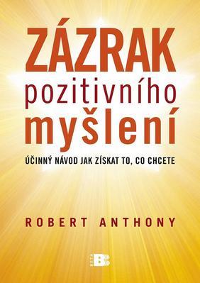 Zázrak pozitivního myšlení