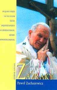 Obrázok Zázraky Jána Pavla II.