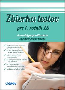 Obrázok Zbierka testov pre 7. ročník ZŠ slovenský jazyk a literatúra s podrobnými rozbor